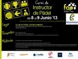 INSTRUCTOR DE PADEL. CLUB DE PADEL ENTRECAMINOS. 8-9 JUNIO